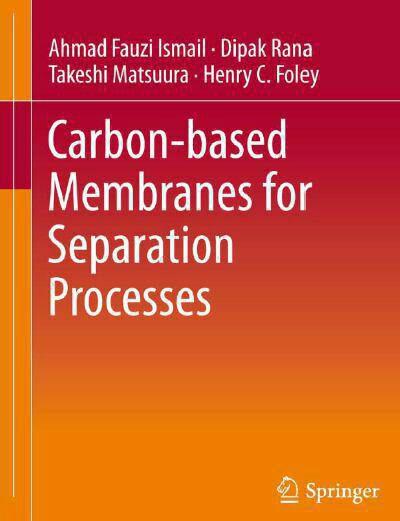 دانلود کتاب غشاهای پایه ی کربنی برای فرآیند های جداسازی